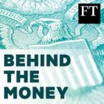 Behind the money Podcast