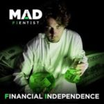 Mad Fientist Financial Podcast